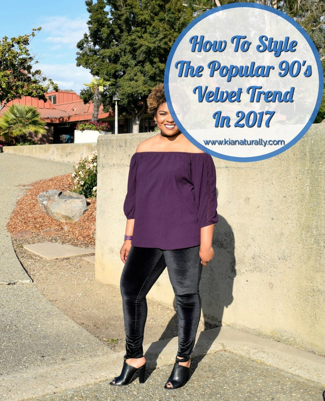 How To Style The Popular 90's Velvet Trend In 2017 - www.kianaturally.com