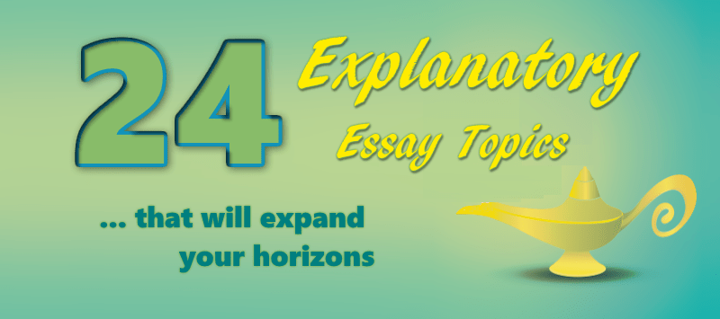 topics for an explanatory essay