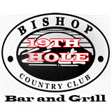 Bishop Country Club -19th Hole