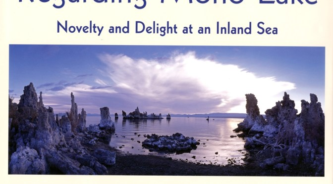"""Regarding Mono Lake"" Author at Eastern California Museum"