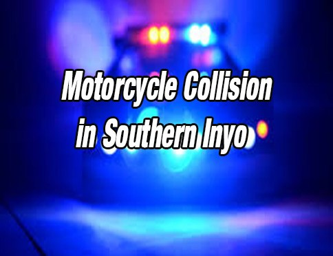 FATAL MOTORCYCLE COLLISION IN SOUTHERN INYO