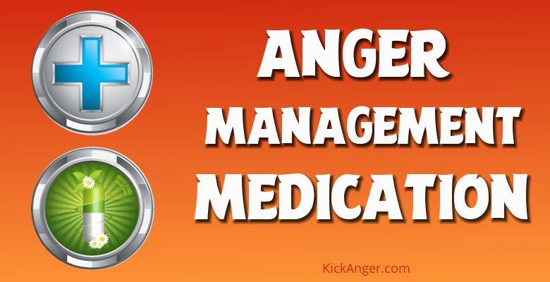 Anger Management Medication - Best Practice Factors Types