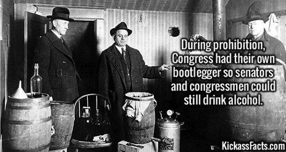 2630 Congress Bootlegger-During prohibition, Congress had their own bootlegger so senators and congressmen could still drink alcohol.
