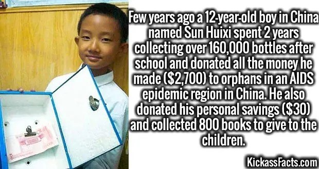 3999 Sun Huixi-Few years ago a 12-year-old boy in China named Sun Huixi spent 2 years collecting over 160,000 bottles after school and donated all the money he made ($2,700) to orphans in an AIDS epidemic region in China. He also donated his personal savings ($30) and collected 800 books to give to the children.