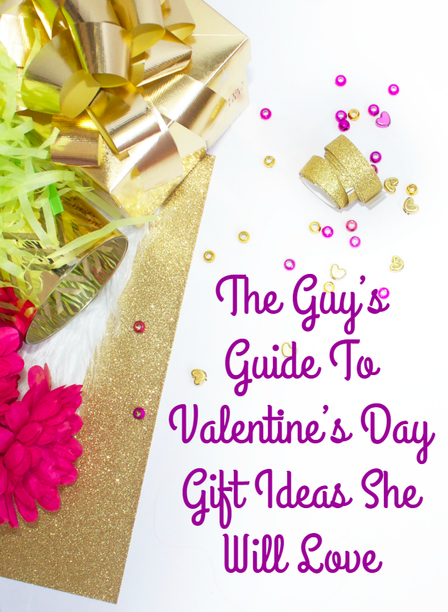 If you are a man who needs some help choosing the perfect gift for your honey, no worries! Choose s gift from my Guy's Guide To Valentine's Day Gift Ideas She Will Love