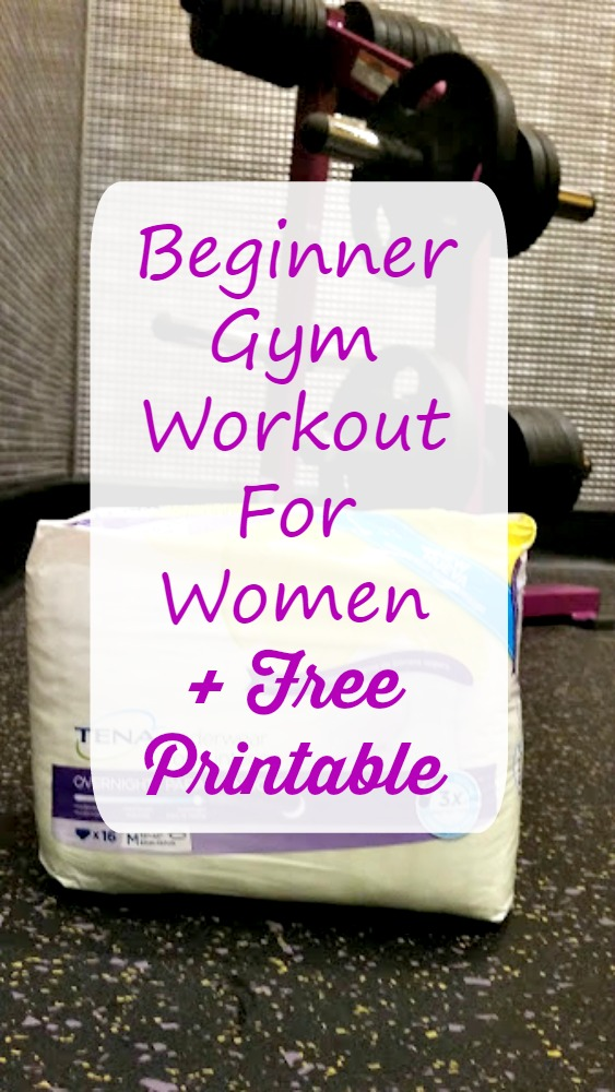 Beginner Gym Workout For Women + Free Printable * Kicking ...