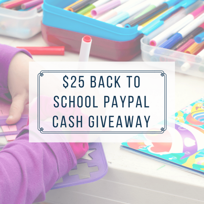 $25 Back To School PayPal Cash Giveaway