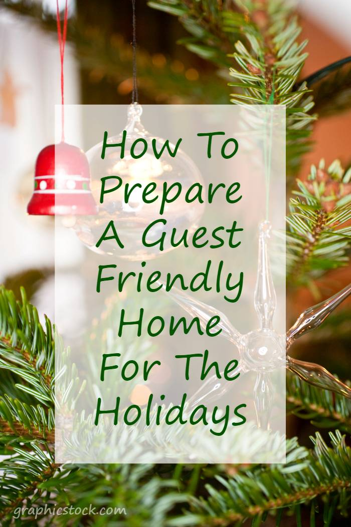 I love to have guests over during the holidays. Our friends and family are what make the holidays special. I want them to feel welcome when they visit. That is why I strive to prepare a guest friendly home for the holidays!