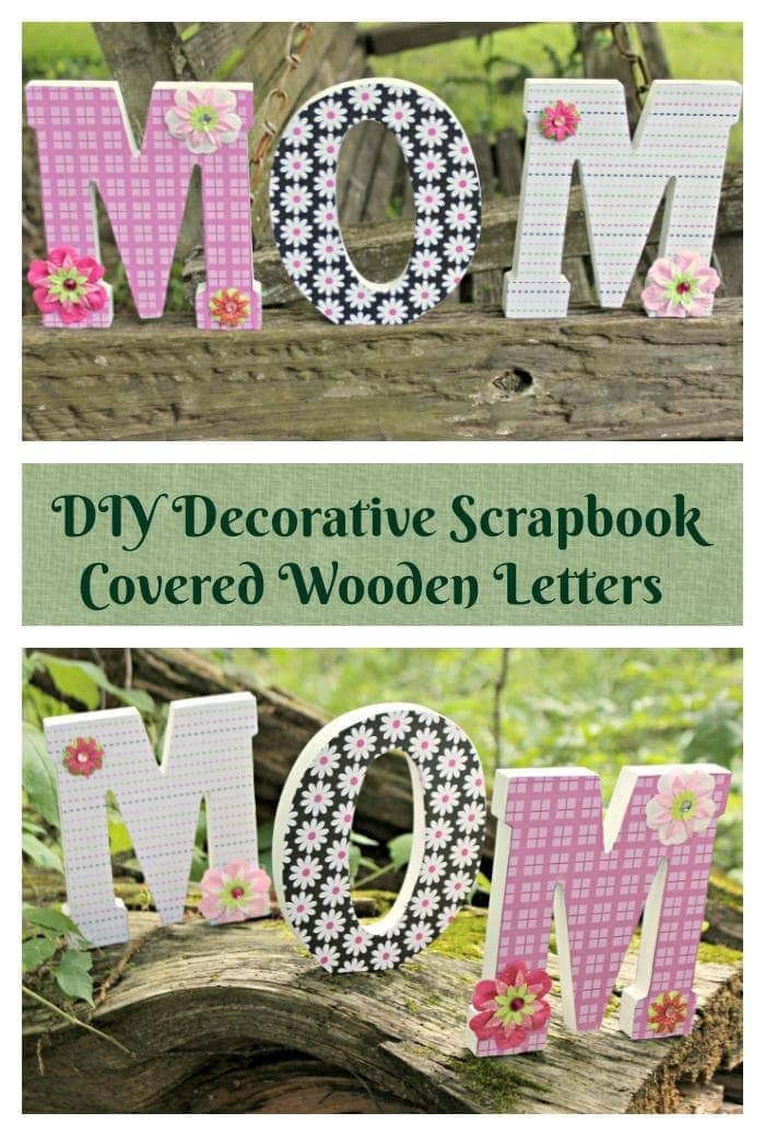What mom doesn't love a handmade gift for Mother's Day. This year, let dad and the kids made an easy Mother's Day craft, like these cheerful DIY Decorative Scrapbook Covered Wooden Letters! They took less than 30 minutes and less than $10 to make