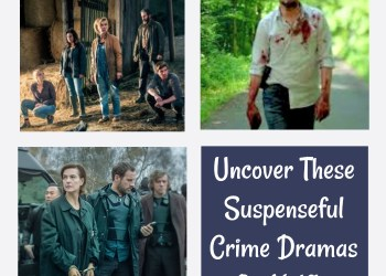 Uncover These Suspenseful Crime Dramas On Netflix