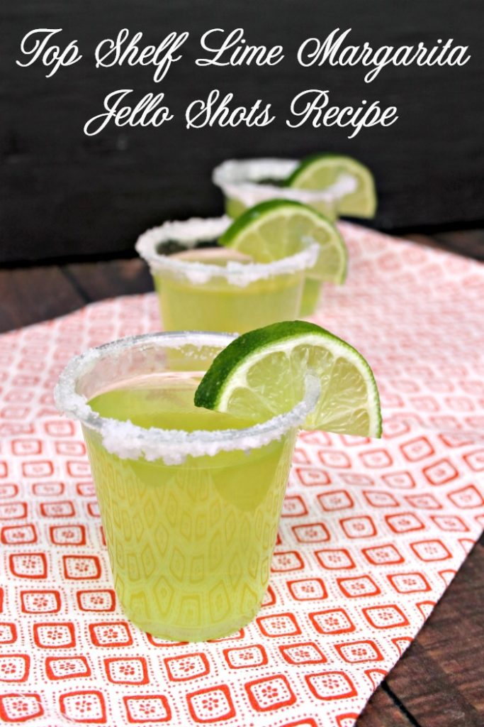 Whether it is for Cinco de Mayo, a summer BBQ or Taco Tuesday, this Top Shelf Lime Margarita Jello Shots Recipe is sure to be a huge hit!
