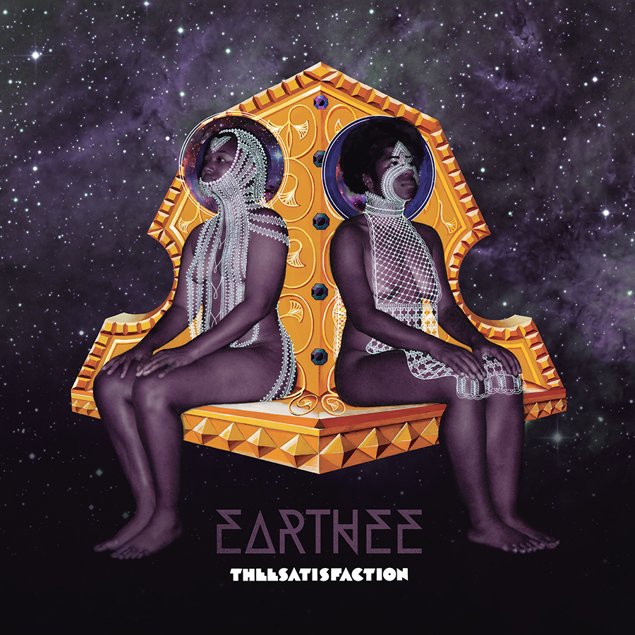 theesatisfaction-earthee-900