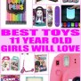 Best Toys For 11 Year Old Girls