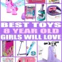 Best Toys For 8 Year Old Girls