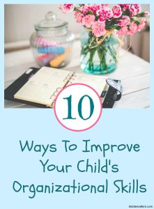 Organizational Skills For Kids