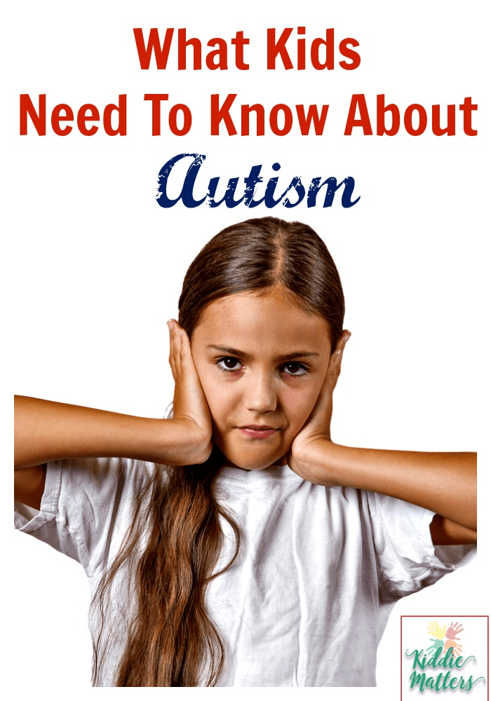 Autism Awareness: What Kids Need To Know About Autism