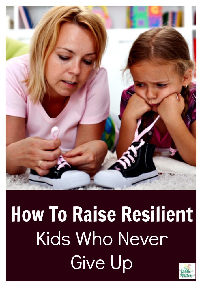 Raising Resilient Kids Who Never Give Up