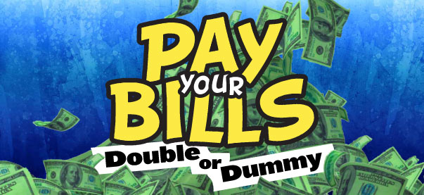 Pay-your-bills-double-or-dummy-header