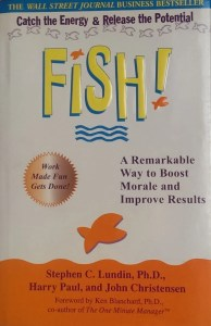 Fish: A Remarkable Way to Boost Morale and Improve Results by Lundin, Paul and Christensen in employee's relations