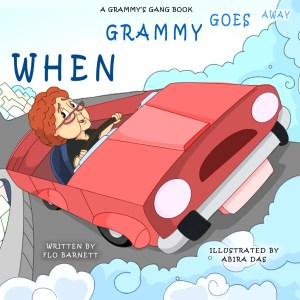 Children's Books for Read Across America When Grammy Goes Away by Flo Barnett