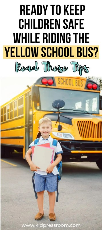 Tips on School Bus Safety for Kids - KIDPRESSROOM