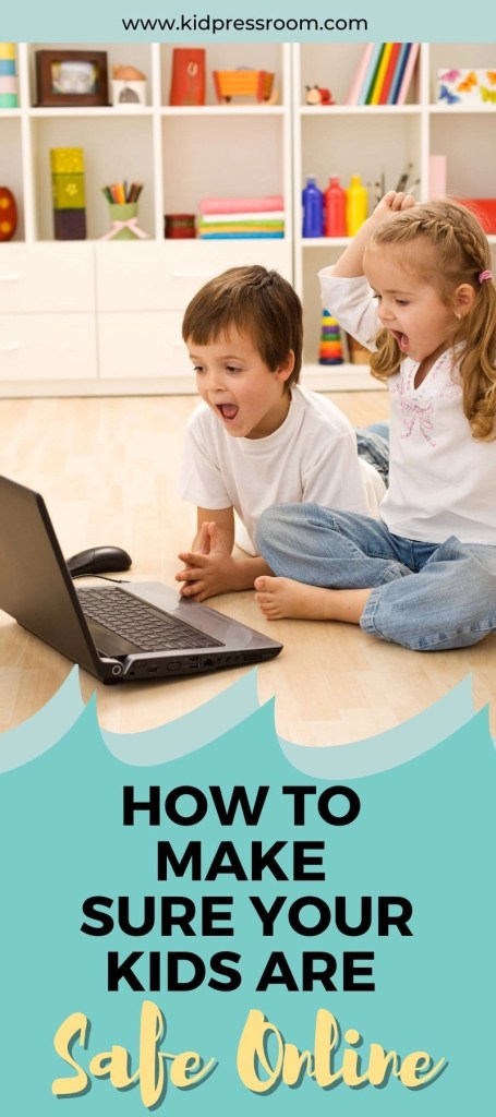 Learn Some Tips on Online Safety for Kids - KIDPRESSROOM