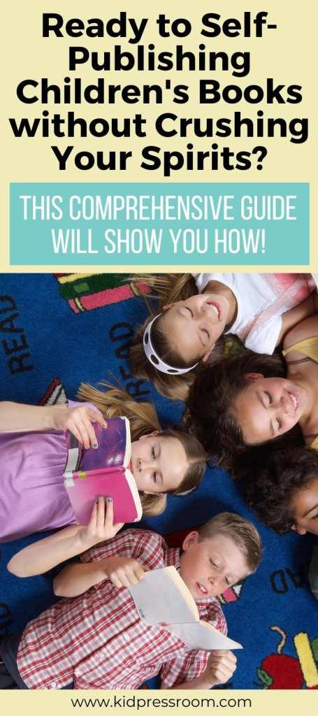 A Guide to Self-Publish Children's Books - KIDPRESSROOM