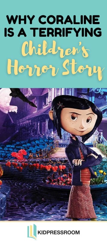Learn the Reasons Why Coraline is A Terrifying Children's Horror Story - KIDPRESSROOM