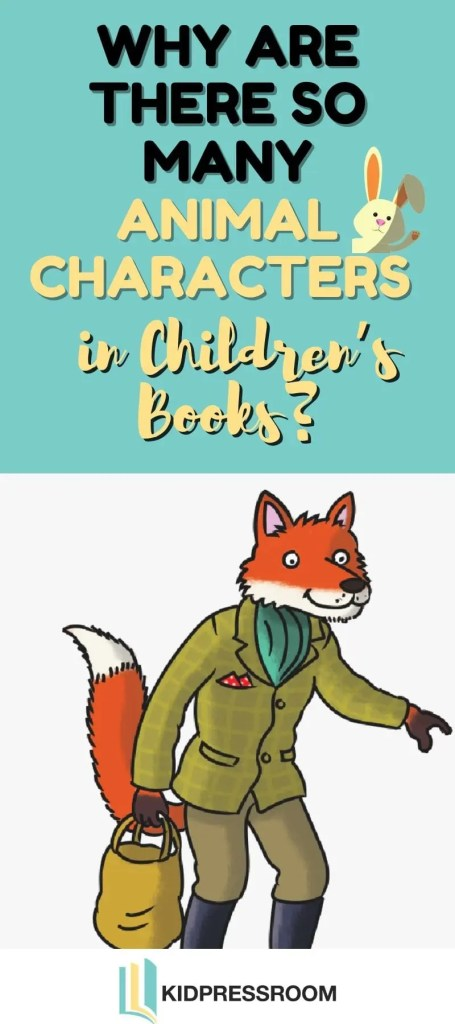 Learn The Reason for so Many Animals in Children's Literature - KIDPRESSROOM