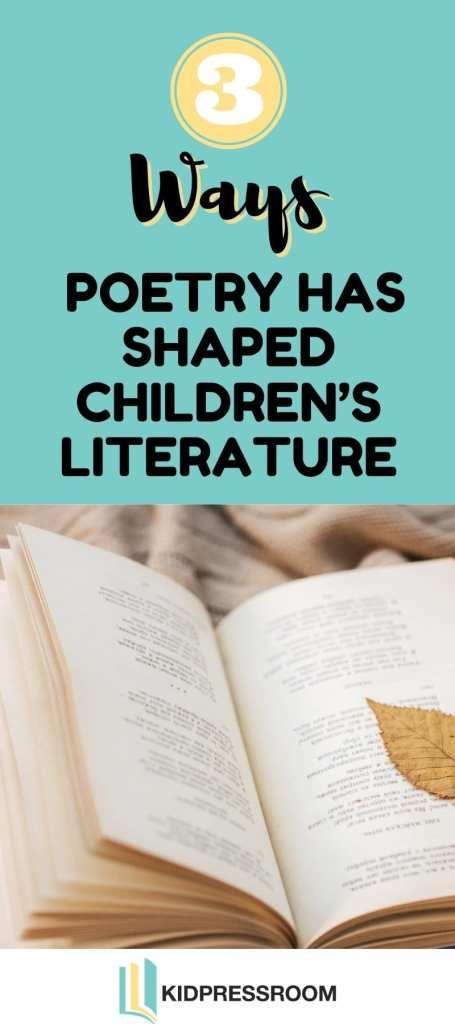 How Poetry Has Shaped Children's Literature - KIDPRESSROOM