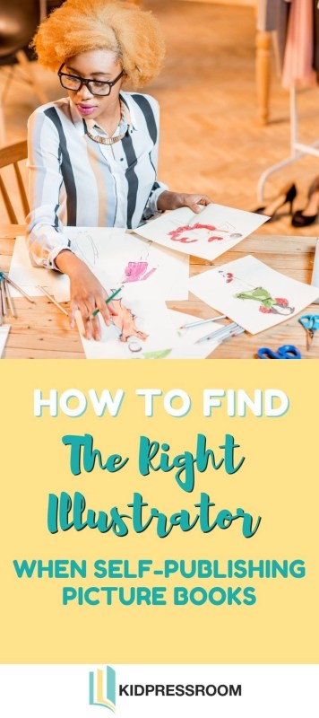 Tips to Find the Right Illustrator for Your Picture Books - KIDPRESSROOM