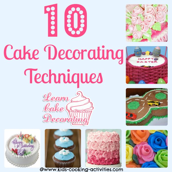 Cake Decorating Techniques To Decorate A Cake