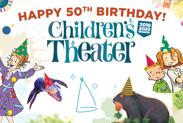 From our sponsor: Celebrate the 50th birthday of the Children's Theater Series!
