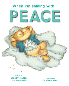 When I'm shining with peace book, by Wendy Mason and Lisa Maravelis