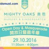 Mighty Oaks奧恩國際幼兒園暨幼稚園開放日及嘉年華2016 [29/10/2016]