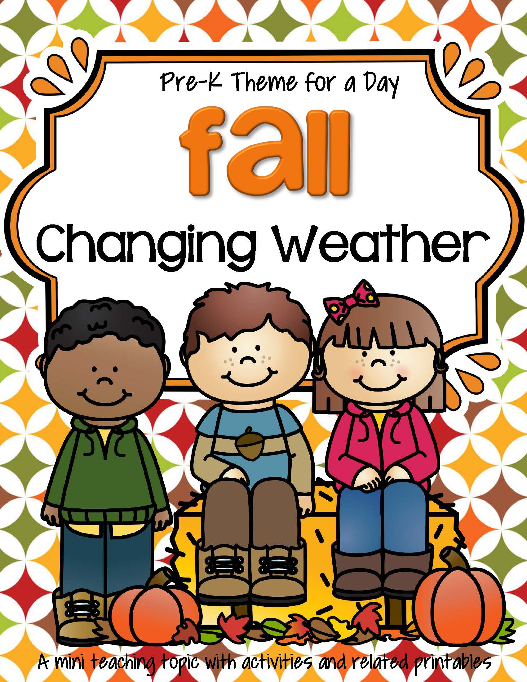 Fall Weather Theme Unit Math And Literacy Activities And
