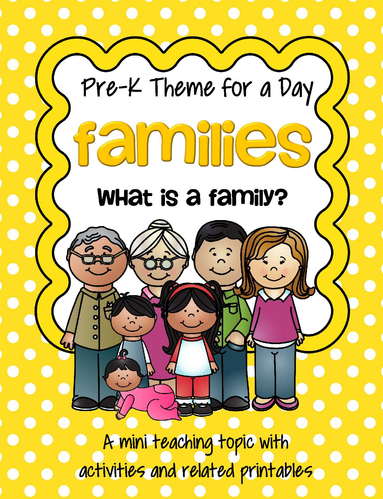 Families 1 Theme Centers And Activities For Preschool And