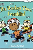 It's Hockey Time, Franklin! (Peanuts)