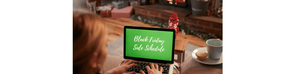 Black Friday Schedule