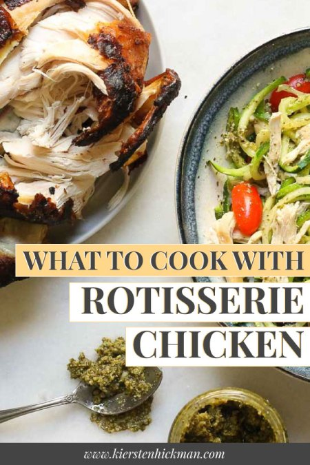 what to cook with rotisserie chicken pin for pinterest