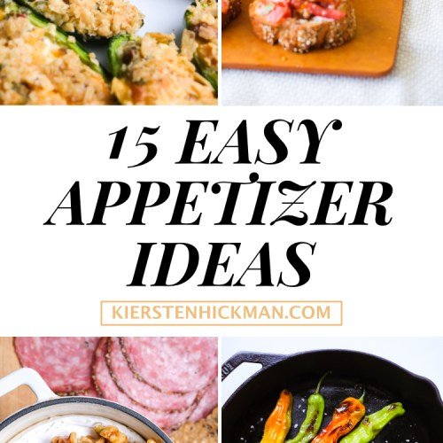 15 Easy Appetizers You Can Whip Up