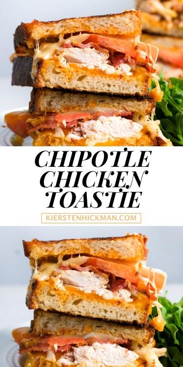 chipotle chicken toastie