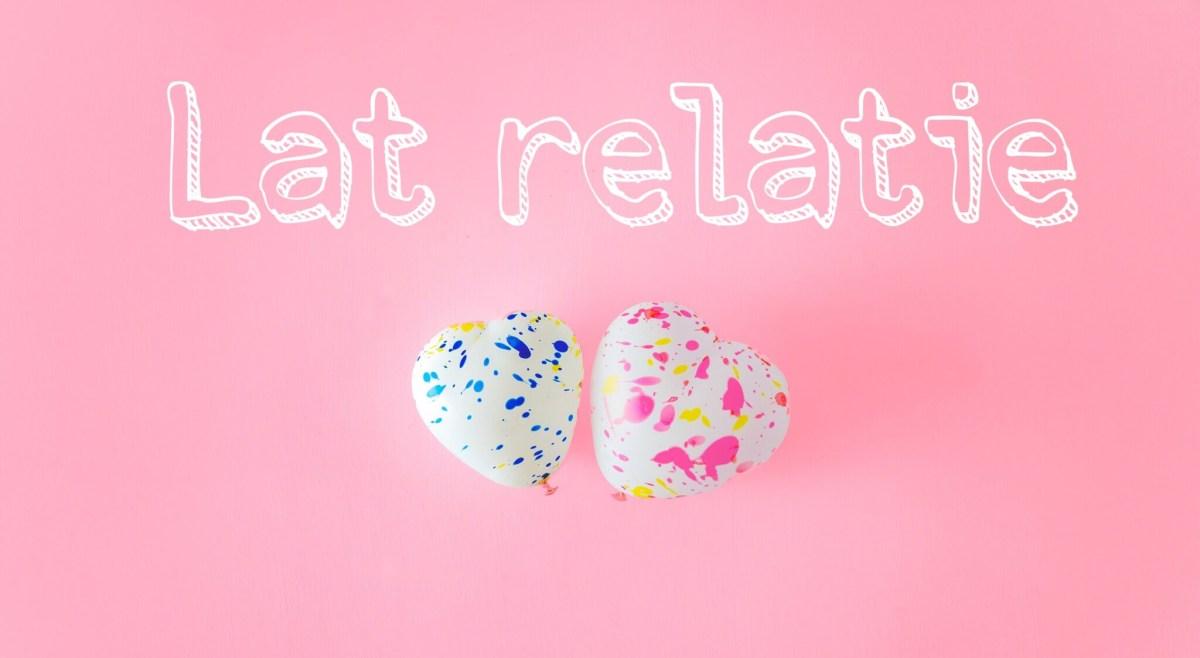 Latten of niet latten in een relatie? Hoe denk ik erover?