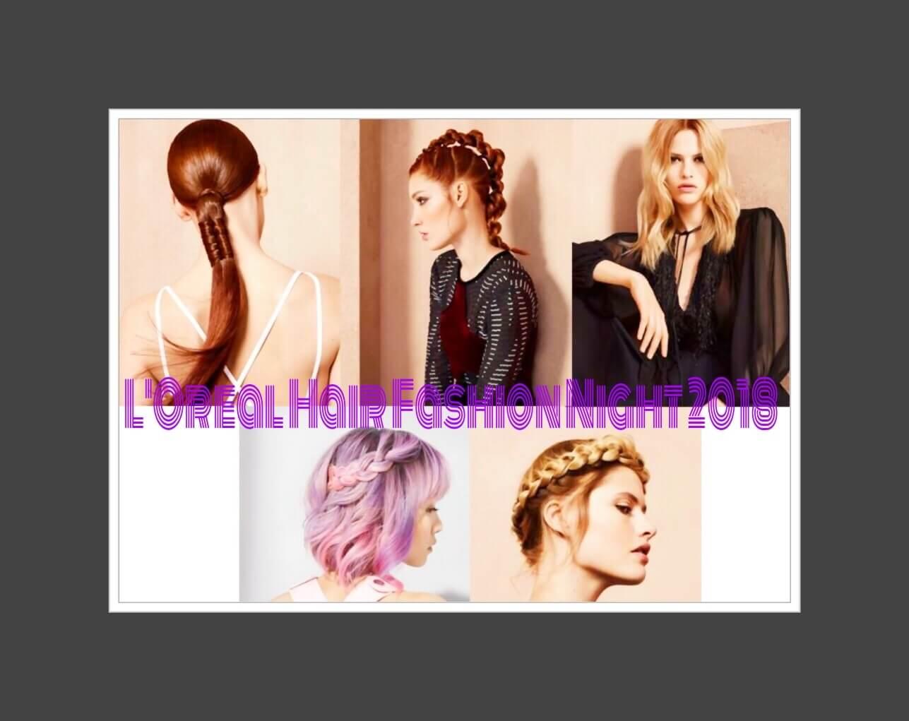 L'Oréal Hair Fashion Night