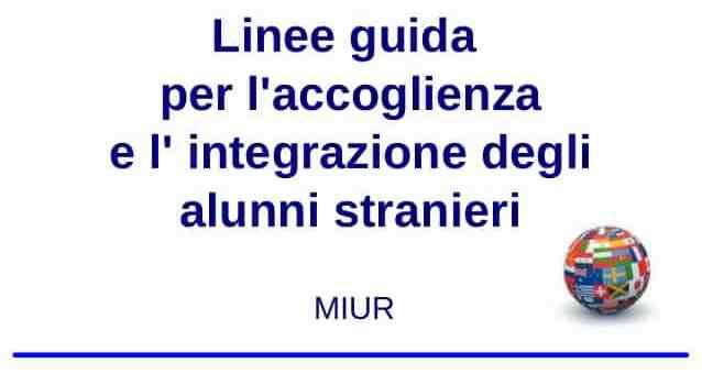 Linee guida integrazione alunni stranieri – MIUR 2014