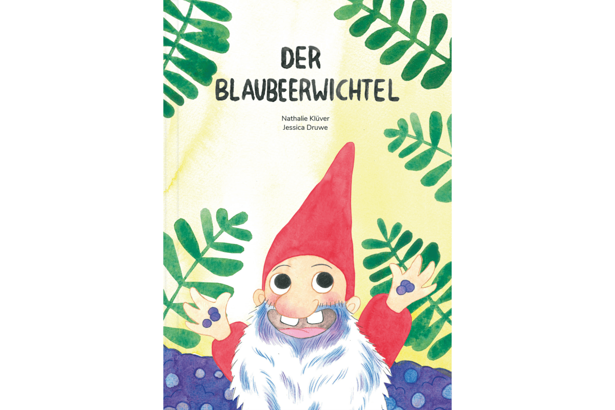"""Nathalie Klüver und Jessica Druwe """"Der Blaubeerwichtel"""""""