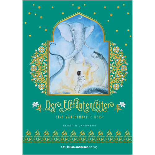 """Der Elefantenreiter"" - Kilian-Andersen-Verlag"