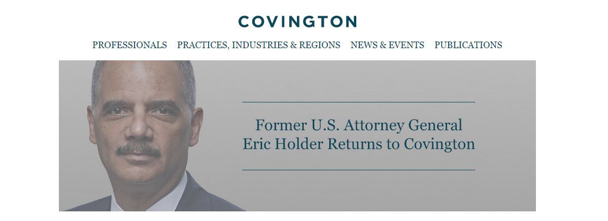 Former US Attorney General Eric Holder returning to Covington is a Conlict of Interest for taxpayers.