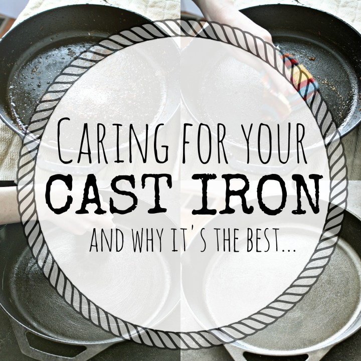 CARING FOR CAST IRON