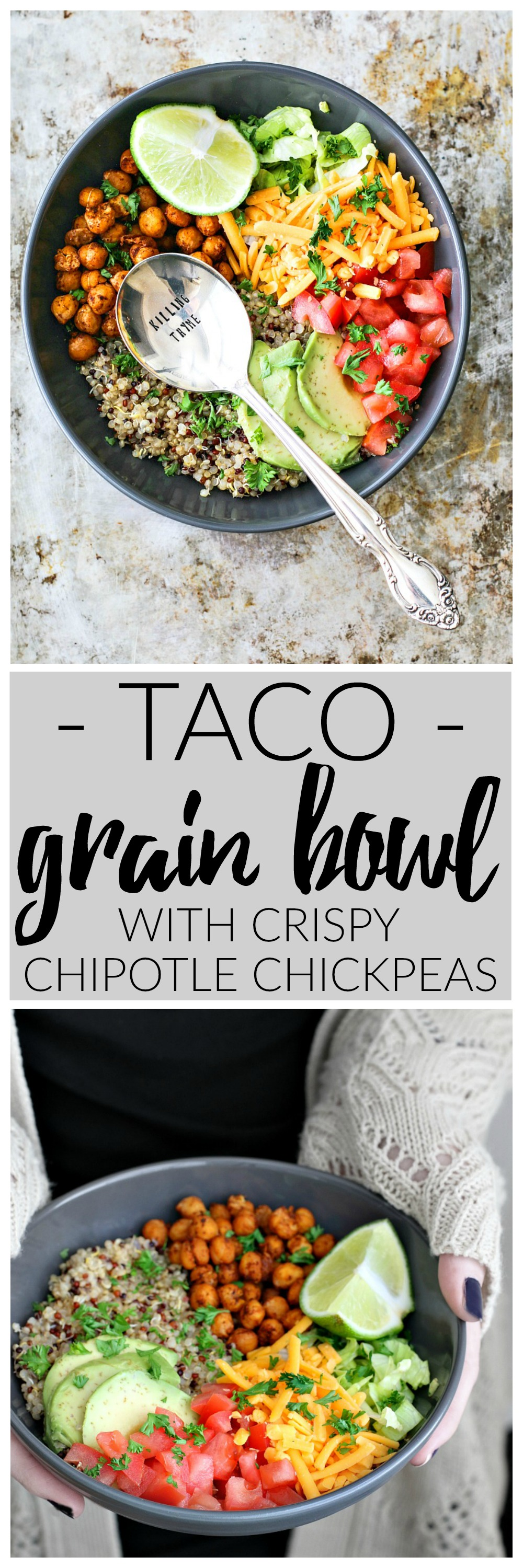 Taco Grain Bowl With Crispy Chipotle Chickpeas | Killing Thyme